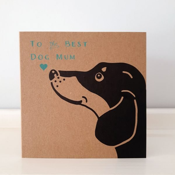 dog mum card, Mother's Day card for a dachshund mum