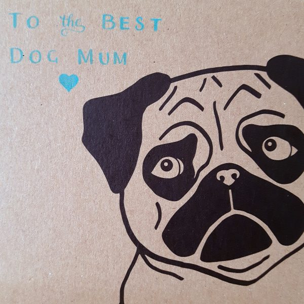 close up of pug mother's day card, showing pug's face and message 'to the best dog mum'